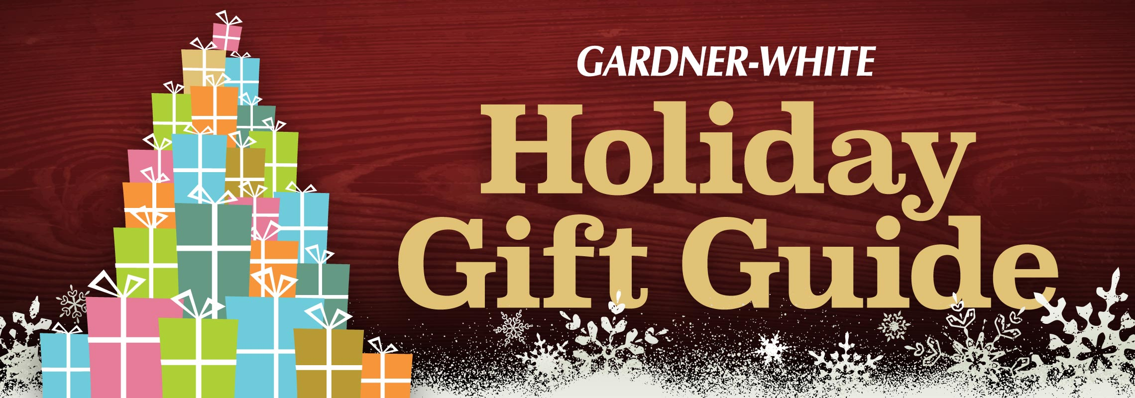 Gardner-White Holiday Gift Guide